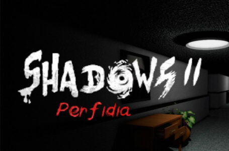 Shadows 2: Perfidia, Survival Horror Perdana di Nintendo Switch.