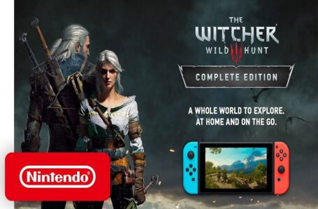 Update Terbaru The Witcher 3: Wild Hunt Complete Edition Switch Hadirkan Fitur Cross-Save