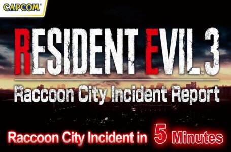 Mendekati Perilisannya, Resident Evil 3 Remake Rilis Video Recap 'Raccoon City Incident Report'